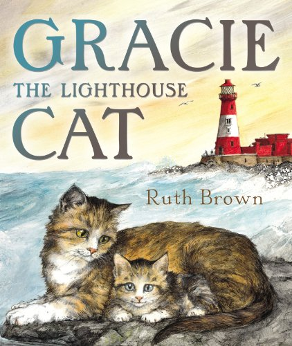 9781849390262: Gracie, the Lighthouse Cat
