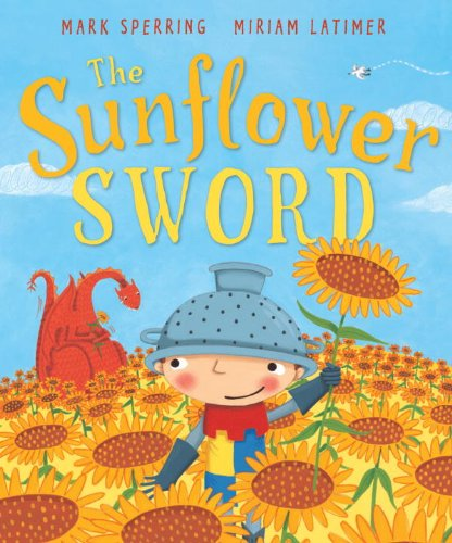 9781849390576: The Sunflower Sword