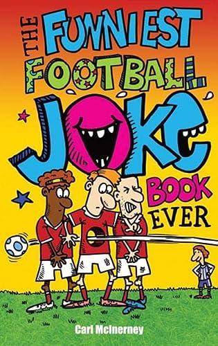 9781849391115: The Funniest Football Joke Book Ever!