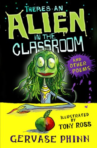There's an Alien in Our Classroom: Phinn, Gervase