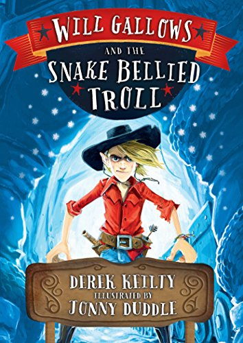 9781849392365: Will Gallows and the Snake-Bellied Troll