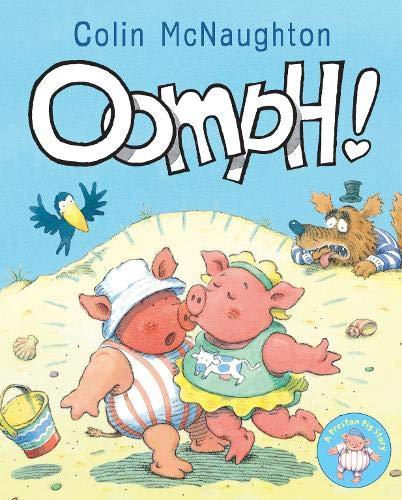 9781849392617: Oomph! (Preston Pig)