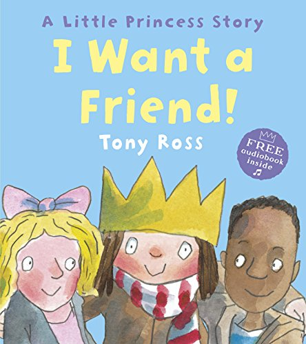 9781849392853: I Want a Friend! (Little Princess)