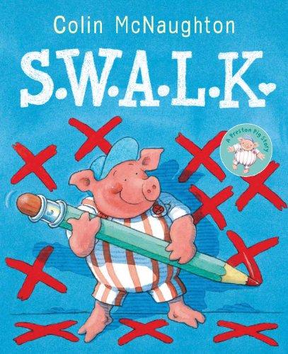 9781849393102: S.W.A.L.K (Preston Pig Story)