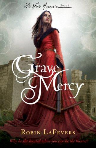 9781849394130: Grave Mercy: 1 (His Fair Assassin)