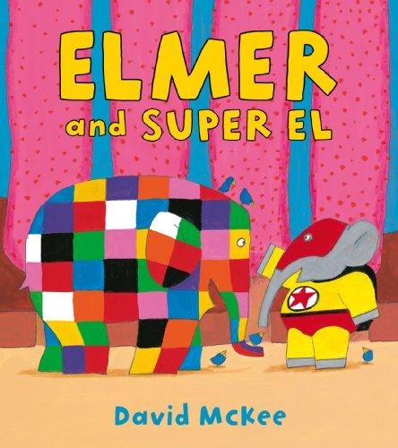 9781849394574: Elmer and Super El