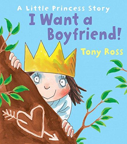 I Want a Boyfriend! (Little Princess): Ross, Tony