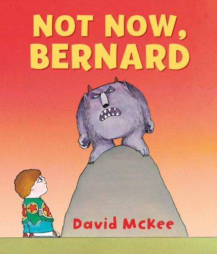 9781849394673: Not Now, Bernard
