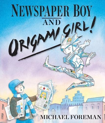 Newspaper Boy and Origami Girl: Foreman, Michael