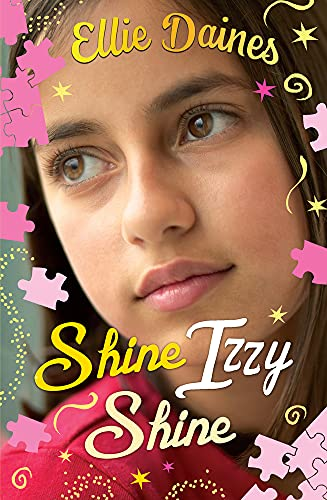 Shine Izzy Shine: Daines, Ellie
