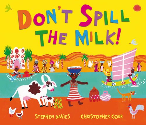 Don't Spill the Milk!: Corr, Christopher; Davies, Stephen
