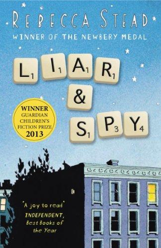 Liar and Spy: Rebecca Stead