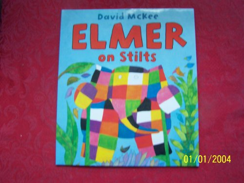 9781849395441: Elmer on Stilts (Books Are Fun Edition)