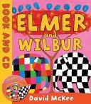 9781849395458: Elmer and Wilbur