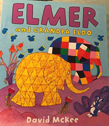 9781849395496: elmer and grandpa eldo