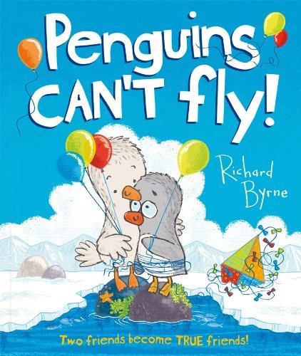 Penguins Can't Fly!: Byrne, Richard