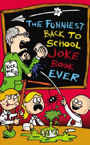 The Funniest Back to School Joke Book Ever: King, Joe