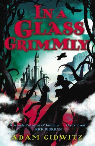 9781849396202: In a Glass Grimmly (Grimm series)