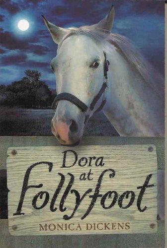 Dora at Follyfoot: Monica Dickens