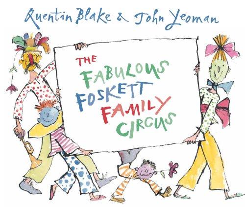 9781849396844: The Fabulous Foskett Family Circus