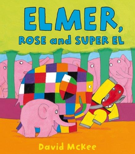 9781849396882: Elmer, Rose And Super El