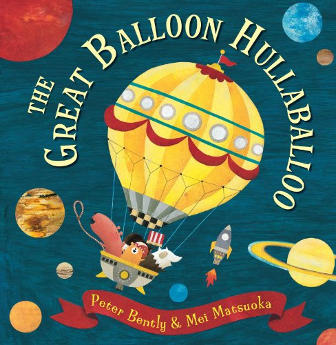The Great Balloon Hullaballoo: Peter Bently
