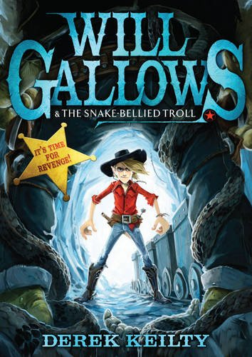 9781849398978: Will Gallows and the Snake-Bellied Troll