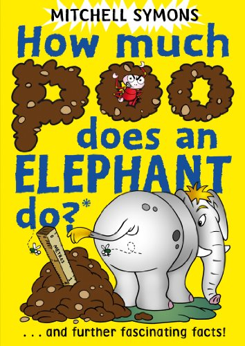 9781849410045: How Much Poo Does an Elephant Do?