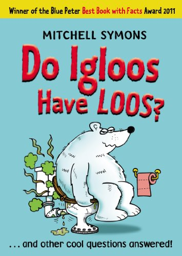 Do Igloos Have Loos?: Symons, Mitchell