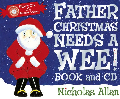 9781849410496: Father Christmas Needs a Wee! (Book + CD)