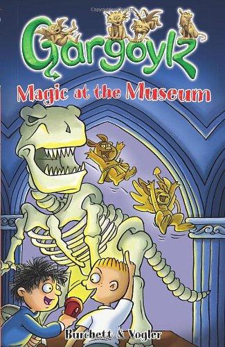 Gargoylz: Magic at the Museum: Burchett, Jan and