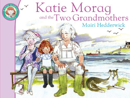 9781849410861: Katie Morag and the Two Grandmothers