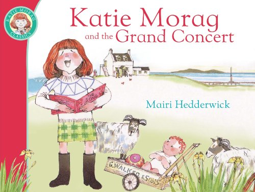 Katie Morag and the Grand Concert: Hedderwick, Mairi