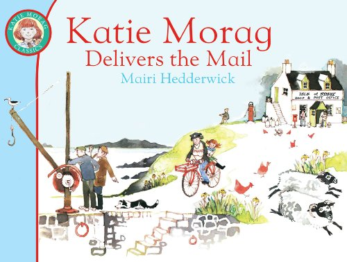 9781849410915: Katie Morag Delivers the Mail