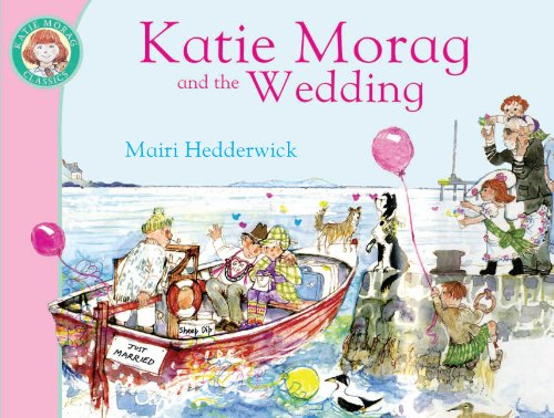 9781849410939: Katie Morag and the Wedding