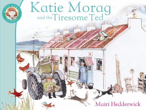 9781849410953: Katie Morag And The Tiresome Ted