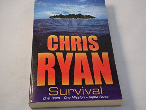 9781849411356: Survival (Alpha Force) by CHRIS RYAN (2002-08-01)