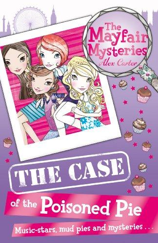 Mayfair Mysteries: Tthe Case of the Poisoned Pie: Carter, Alex