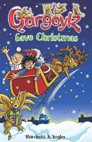 Gargoylz Save Christmas: Vogler, Sara, Burchett,