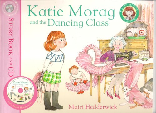 9781849411981: Katie Morag and the Dancing Class - Story book and CD (Katie Morag Classics)