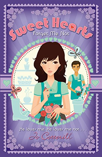 Sweet Hearts: Forget Me Not: Cotterill, Jo