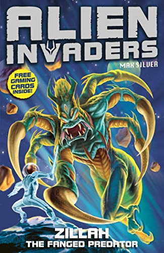 9781849412322: Zillah: The Fanged Predator (Alien Invaders)