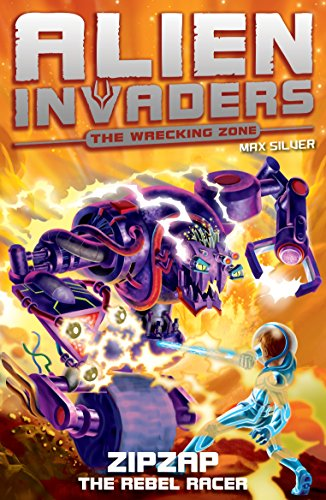 9781849412377: Alien Invaders 9: Zipzap - The Rebel Racer