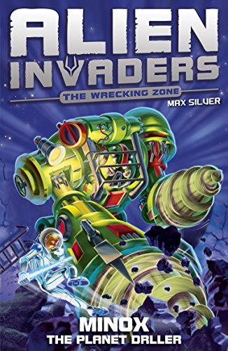 Alien Invaders 8: Minox - The Planet Driller: Silver, Max