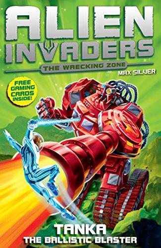 Alien Invaders 10: Tanka - the Balllistic Blaster: Silver, Max