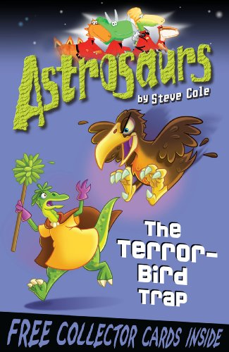 9781849412469: Astrosaurs 8: Terror-Bird Trap, The