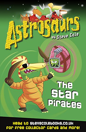 9781849412575: Astrosaurs 10: Star Pirates, The