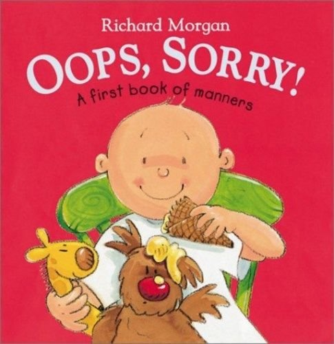 9781849412957: Oops, Sorry: A First book of Manners