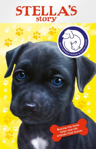 9781849414142: Battersea Dogs & Cats Home: Stella's Story