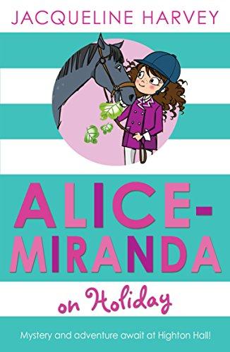 9781849416306: Alice-Miranda on Holiday: Book 2